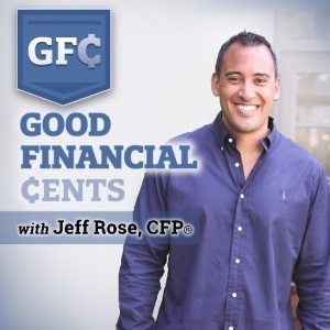 Jeff Rose, Owner of Good Financial Cents